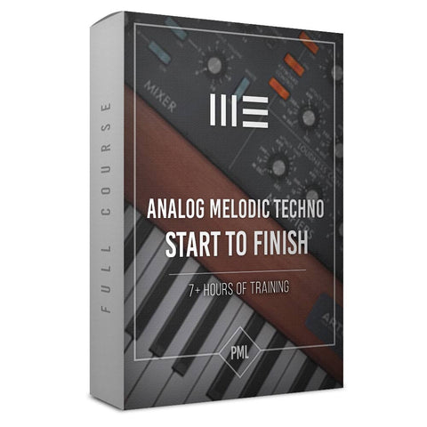 Course: Analog Melodic Techno Track from Start To Finish