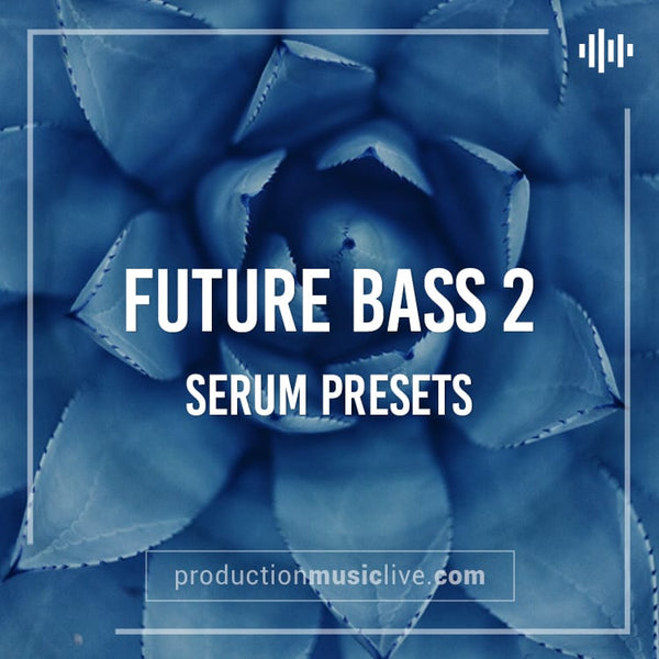 SERUM Presets: Future Bass 2