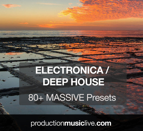 MASSIVE Presets: Electronica / Deep House