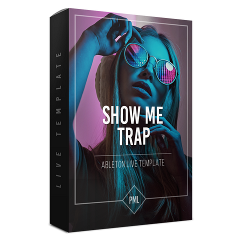 Show me - Logic Type Trap Ableton Template