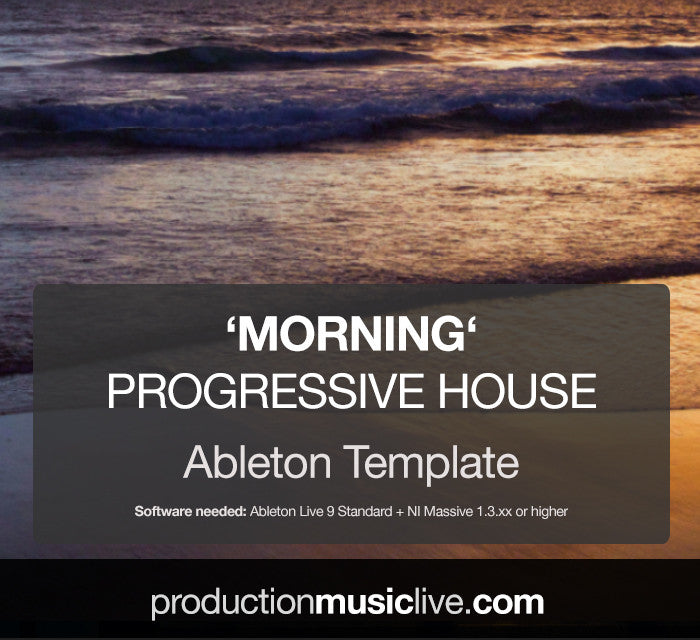 Morning Progressive House - Ableton Template