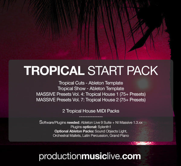 Tropical Start Pack - 2 Templates, 2 Tropical MASSIVE Preset Packs + MIDIs (Save more than 33%)