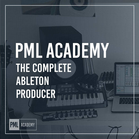 The Complete Ableton Producer - Online Music Production School
