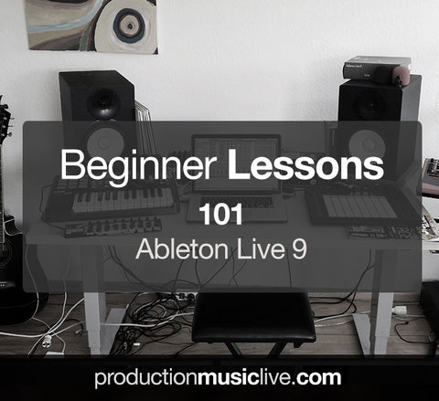 Ableton Live 9 Private Beginner Lessons