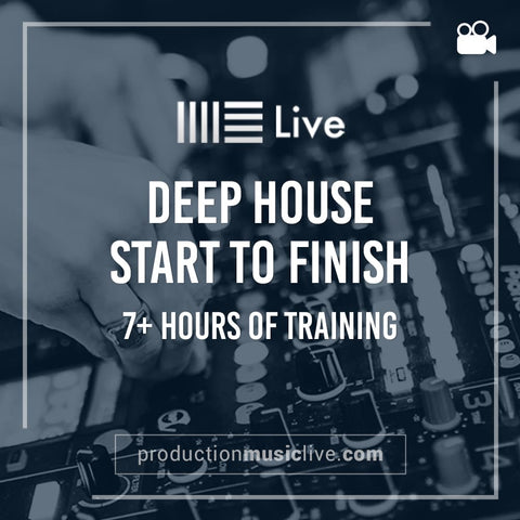 Course: Deep House Track from Start To Finish