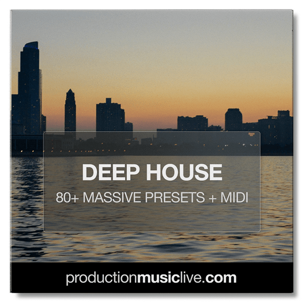 MASSIVE Presets: Deep House