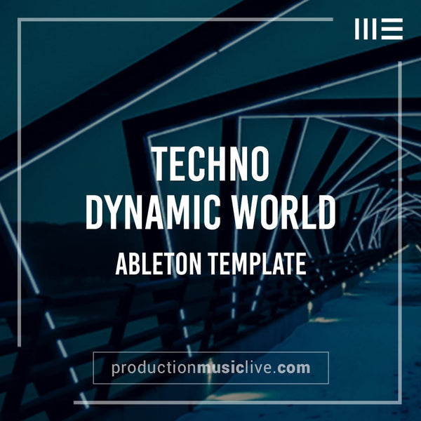 Dynamic World - Melodic Deep Ableton Template