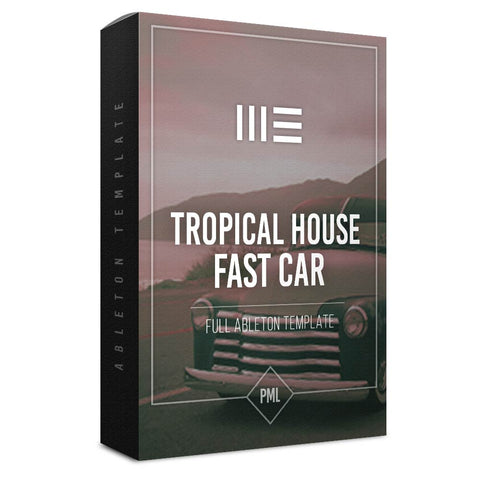 Fast Car Tropical - Ableton Template