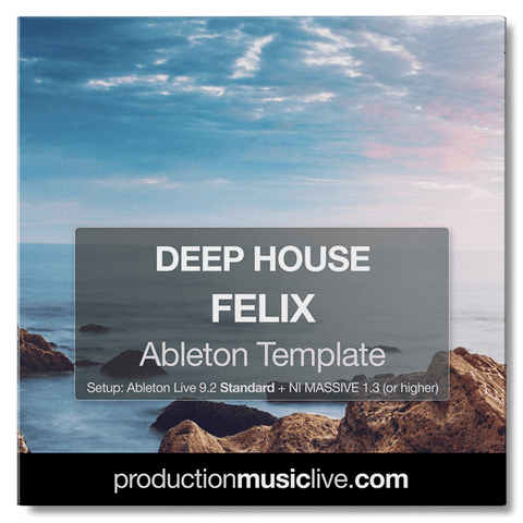 Felix Deep House - Ableton Template