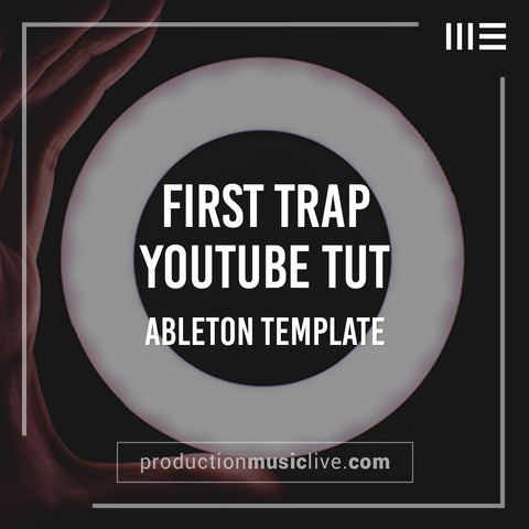 First Trap - Ableton Template