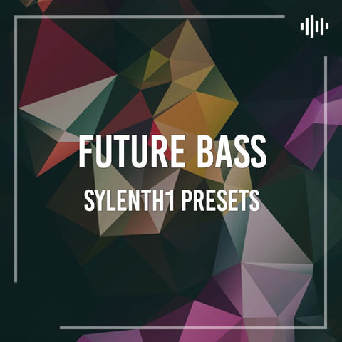 SYLENTH1 Presets Vol. 1: Future Bass Essentials