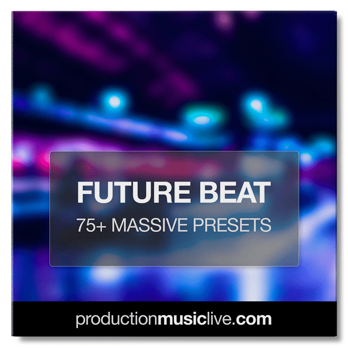 MASSIVE Presets: Future Beat