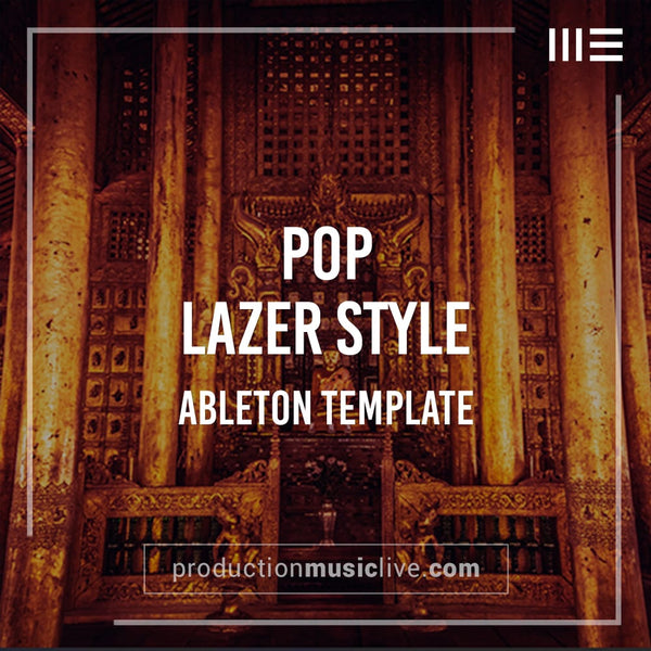 Lazer Style - Ableton Template