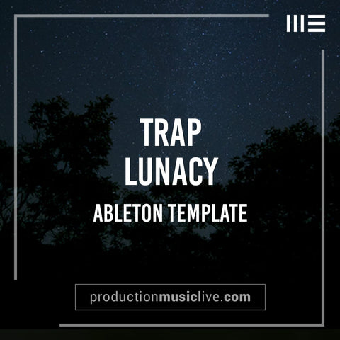 Lunacy Trap - Ableton Template