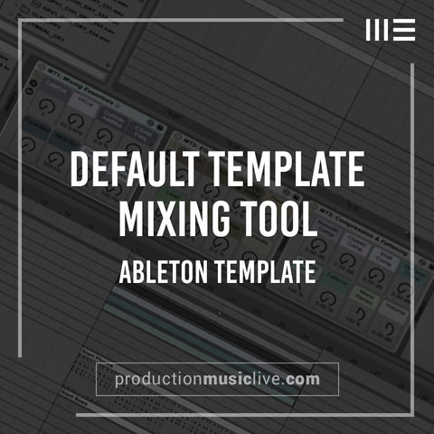 PML Default Template & Mixing Tools