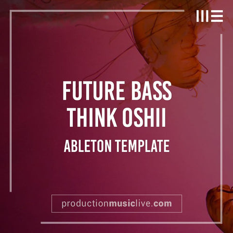 Do Think Oshii - Ableton Template