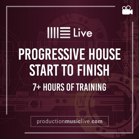 Course: Progressive House Track from Start To Finish