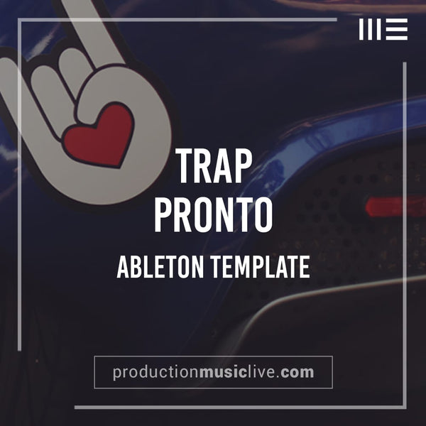 Pronto Trap - Ableton Template