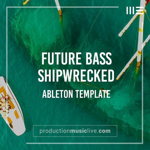 Shipwrecked - Future Bass