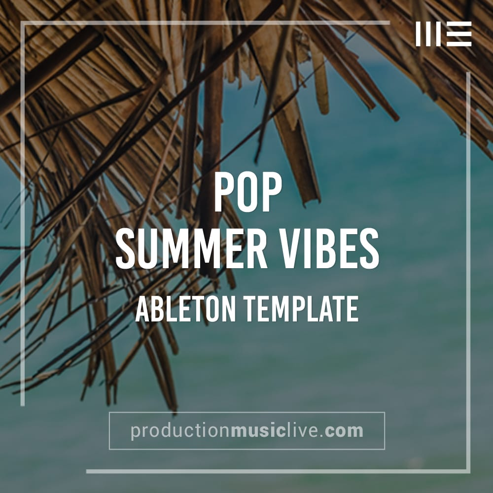 Summer Vibes - Pop Ableton Template