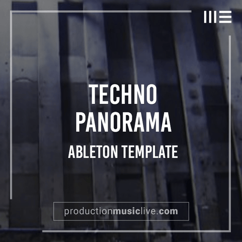 Panorama - Techno Ableton Template