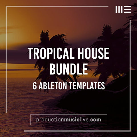 Tropical House Pack - 6 Templates & 2 Preset Packs + MIDIs (45% off)