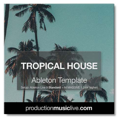 Tropical - Ableton Template