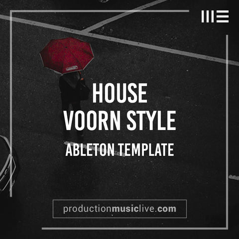 Voorn Style - Ableton House Template