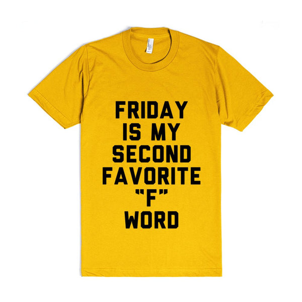 Friday is My Second Favorite F Word