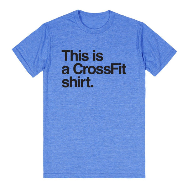 This Is A Crossfit Shirt