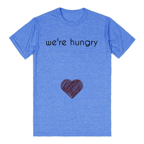 We'Re Hungry Pregnant Shirt