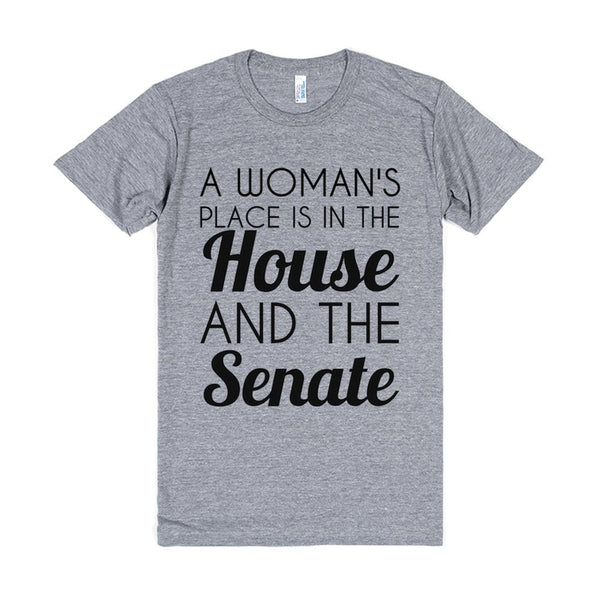 A Woman's Place Is In The House And The Senate-White T-Shirt 2XL