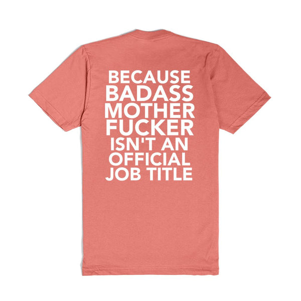 Mechanic Because Badass Mother Fucker Isn'T An Official Job Title