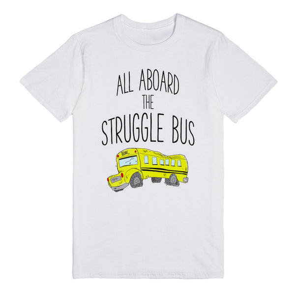 All Aboard The Struggle Bus