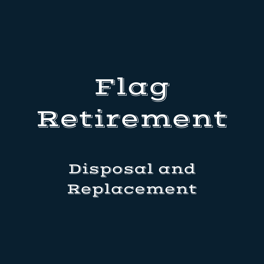 Flag Retirement billboard heading on dark blue