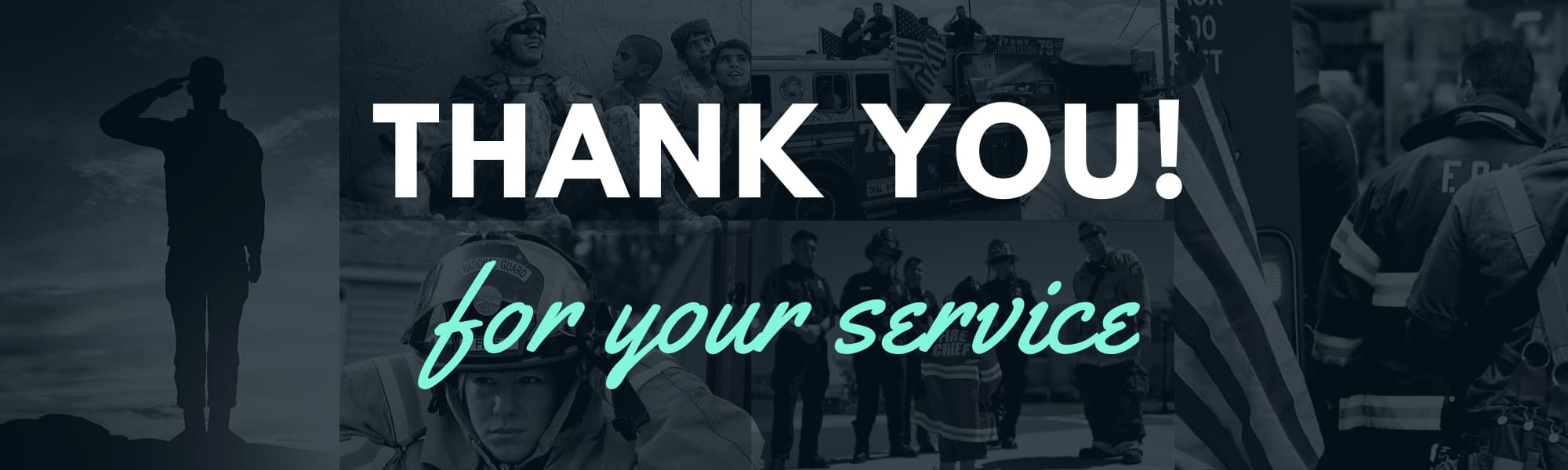 Banner image with military officers, police and firefighter overlay of text that reads Thank you for your service