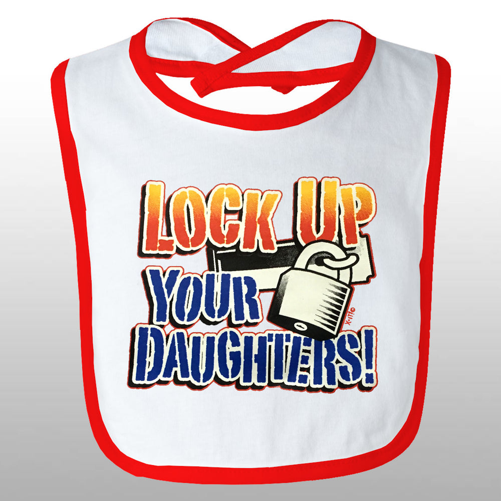Lockup Your Daughter Bib