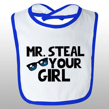 Mr. Steal Your Girl Bib