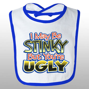 You're Ugly Bib
