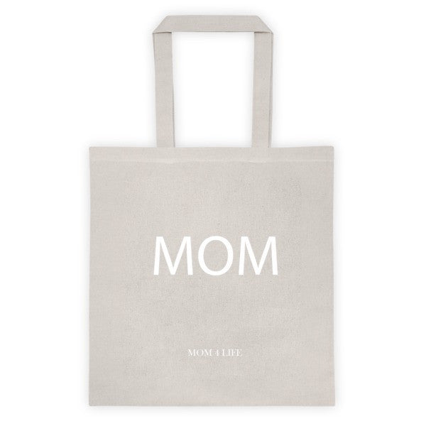 Mom 4 Life - MOM Tote bag