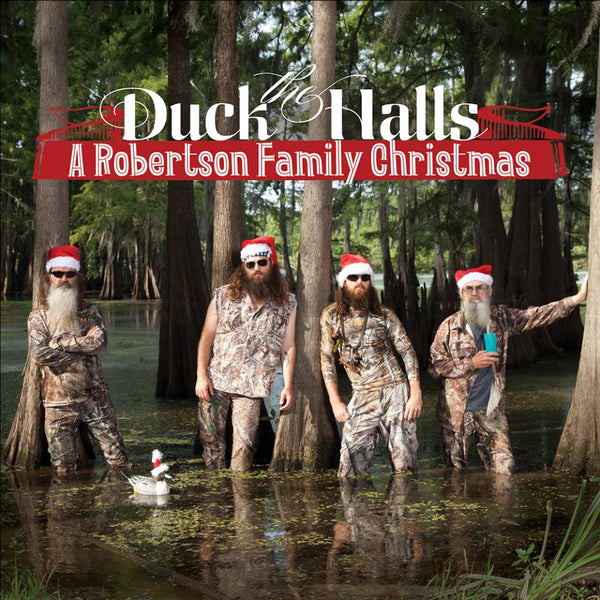 The Duck The Halls - A Robertson Family Christmas 2013