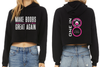 """Make Boobs Great Again"" - Women's Crop Hoodie"