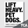 """Lift Heavy, Pet Dogs"" - Sticker"