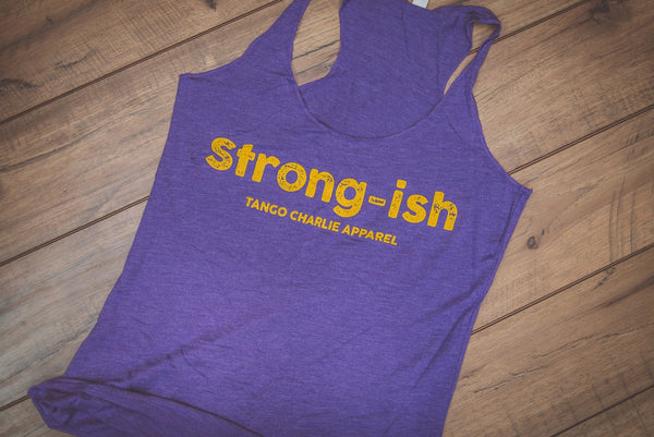 """Strong-ish"" - Womens Racerback Tank"