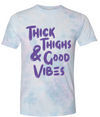 """Thick Thighs & Good Vibes"" -  Women's Tee"