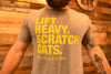 """Lift Heavy, Scratch Cats"" - Men's Tee"
