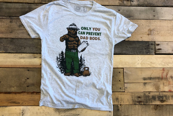 """Only you can prevent Dad Bod"" Men's T"