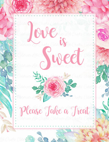 Love is Sweet Sign - PRINTABLE DOWNLOAD - Pink Floral Bridal Shower Decorations - BR1004