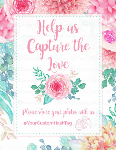 Capture the Love Sign - PERSONALIZED - Pink Floral Bridal Shower Instagram Signage - BR1004