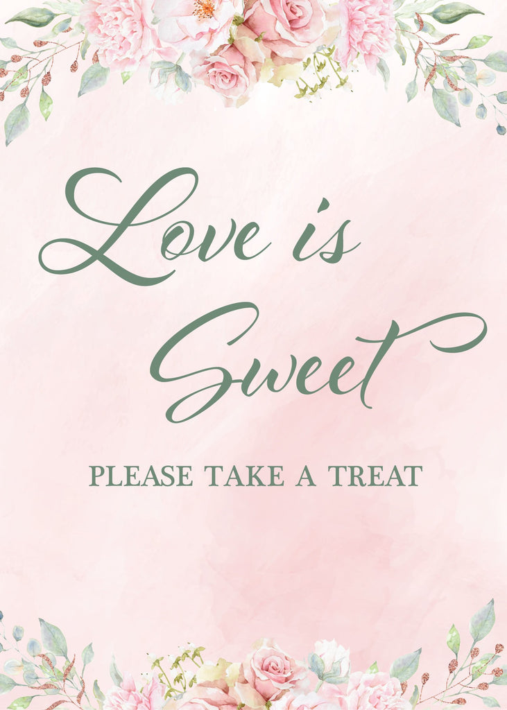 Pink Floral Bridal Shower Love is Sweet Sign
